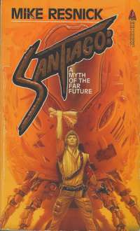 Santiago_(Mike_Resnick_novel_-_front_cover)